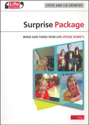 Surprise Package: When God Turns Your Life Upside   Down's, New Edition Revised and Updated  -     By: Steve Crowter, Liz Crowter