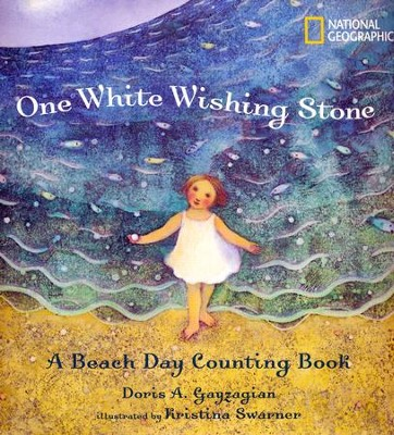 One White Wishing Stone: A Beach Day Counting Book  -     By: Doris Gayzagian