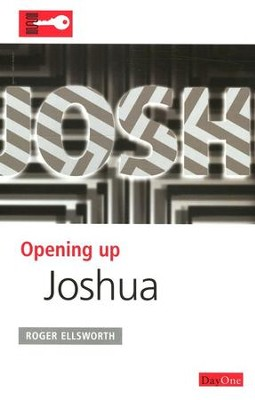 Opening Up Joshua  -     By: Roger Ellsworth