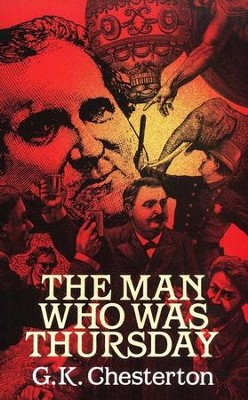 The Man Who Was Thursday   -     By: G.K. Chesterton