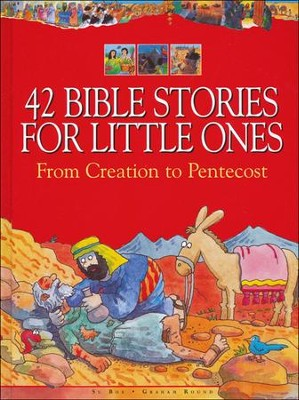 42 Bible Stories for Little Ones: From Creation to Pentecost  -     By: Su Box, Graham Round