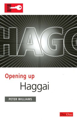 Opening Up Haggai  -     By: Peter Williams