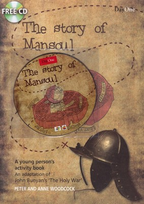 The Story of Mansoul: An Adaptation of John Bunyan's The Holy War--Book and CD  -     By: Peter Woodcock, Anne Woodcock