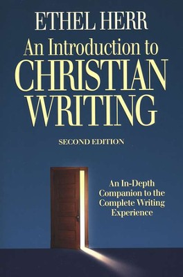 An Introduction to Christian Writing: 2nd edition   -     By: Ethel Herr