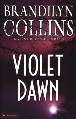 Violet Dawn, Kanner Lake Series #1   -     By: Brandilyn Collins