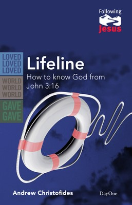 Lifeline: How to Know God from John 3:16  -     By: Andrew Christofides