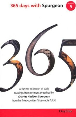 365 Days with C H Spurgeon Volume 5: A Further Collection of Daily Readings from Sermons Preached by Charles Haddon Spurgeon from His Metropolitan Tabernacle Pulpit  -     Edited By: Terence Peter Crosby     By: Charles H. Spurgeon