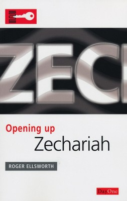 Opening Up Zechariah  -     By: Roger Ellsworth
