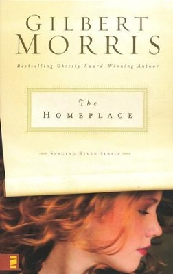 The Homeplace, Singing River Series #1   -     By: Gilbert Morris
