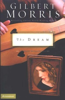 The Dream, Singing River Series #2   -     By: Gilbert Morris