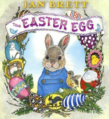 The Easter Egg  -     By: Jan Brett