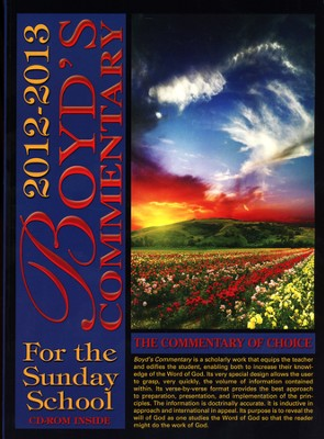 Boyd's Commentary for the Sunday School, 2012-2013 Edition with CD-ROM  -
