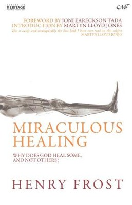 Miraculous Healing Recovery  -     By: Henry W. Frost