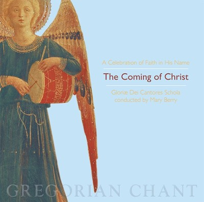 The Coming Of Christ, Compact Disc [CD]   -     By: Gloriae Dei Cantores Schola