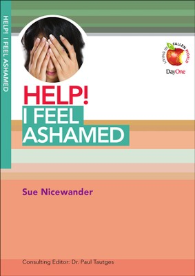 HELP! I Feel Ashamed  -     By: Sue Nicewander