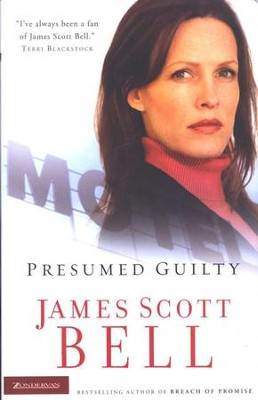 Presumed Guilty  -     By: James Scott Bell