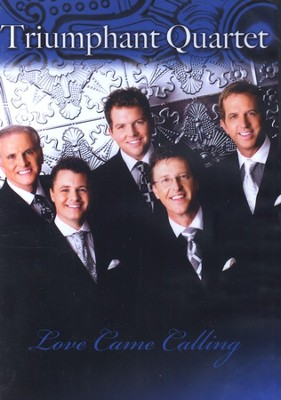 Love Came Calling    -     By: Triumphant Quartet