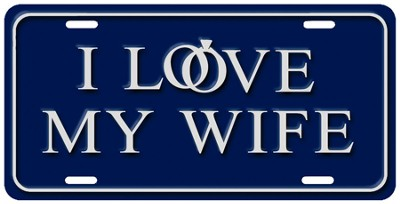 Love My Wife License Plate  -