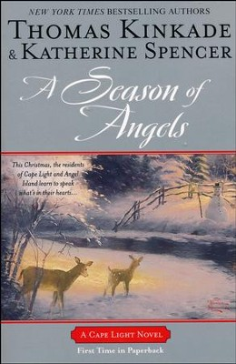 A Season of Angels, Cape Light Series #13   -     By: Thomas Kinkade & Katherine Spencer