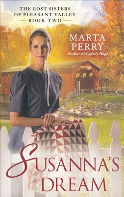 Susanna's Dream, Lost Sisters, Pleasant Valley Series #2   -     By: Marta Perry