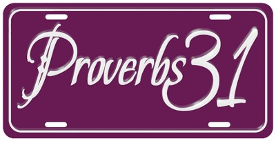 Proverbs 31 License Plate  -