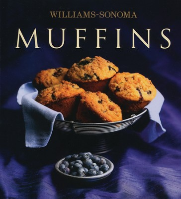 The Williams-Sonoma Collection: Muffins  -     By: Chuck Williams