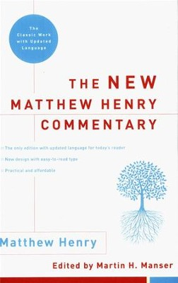New Matthew Henry Commentary: The Classic Work with Updated Language  -     By: Matthew Henry, Martin Manser