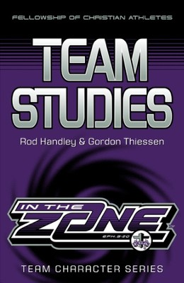 Team Studies: In the Zone  -     By: Rod Handley