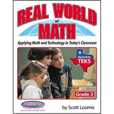 Real World of Math Grade 3   -     By: Scott Loomis