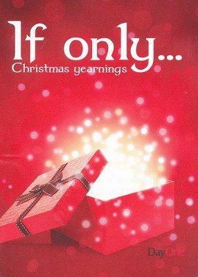 If Only...Christmas Yearnings  -     By: Mike Mellor