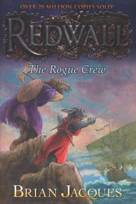 #22: The Rogue Crew: A Tale of Redwall  -     By: Brian Jacques