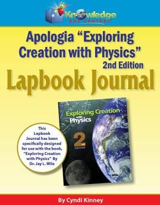 Apologia Exploring Creation With Physics 2nd Edition Lapbook Journal (Printed)  -     By: Cyndi Kinney