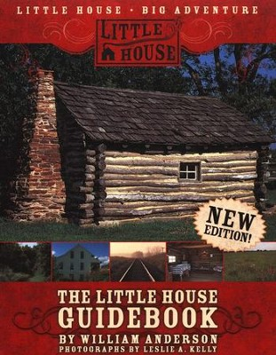 Little House on the Prairie: The Little House Guidebook   -     By: William Anderson