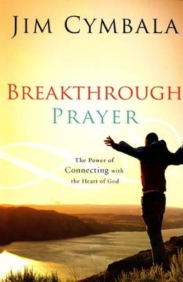 Breakthrough Prayer: The Secret of Receiving What You Need from God - Slightly Imperfect  -