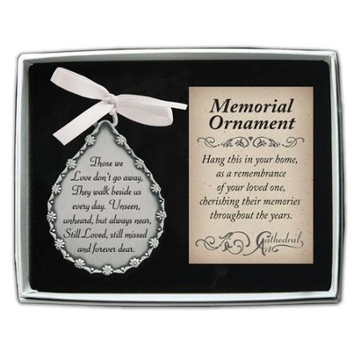 Those We Love Don't Go Away; Memorial Ornament   -