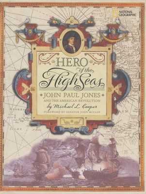 Hero of the High Seas: John Paul Jones and the American Revolution  -     By: Michael Cooper