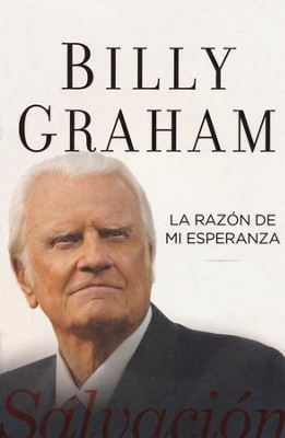 La Razon De Mi Esperanza/The Reason for My Hope - Slightly Imperfect  -     By: Billy Graham