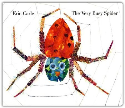 The Very Busy Spider  -     By: Eric Carle