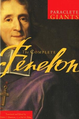 The Complete Fenelon  -     Edited By: Robert J. Edmonson, Hal M. Helms     By: Robert Edmonson & Hal Helms, eds. & trans.