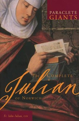 The Complete Julian of Norwich  -     By: Julian of Norwich