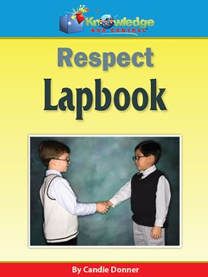 Respect Lapbook (Printed Edition)  -     By: Candie Donner