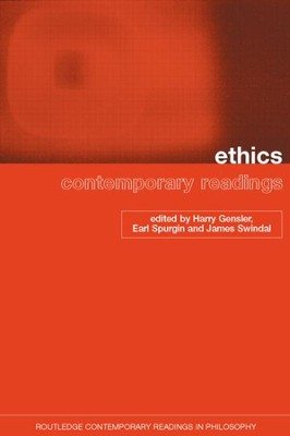 Ethics: Contemporary Readings  -     By: Henry Gensler