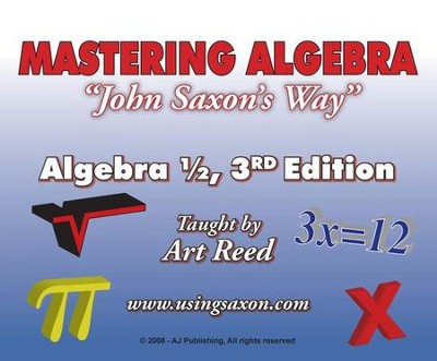 Mastering Algebra John Saxon's Way: Algebra 1/2, 3rd Edition DVD Set  -     By: Art Reed