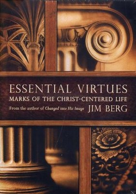 Essential Virtues: Marks of the Christ-Centered Life DVDs  -     By: Jim Berg