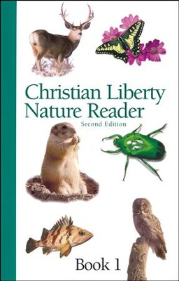 Christian Liberty Nature Reader, Book 1, Second Edition, Grade 1    -