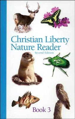 Christian Liberty Nature Reader, Book 3, Second Edition   -