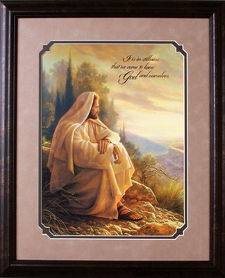 It is Stillness That We Come to Know God Framed Print  -