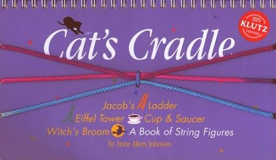 Cat's Cradle: A Book of String Figures   -     By: Anne Akers Johnson