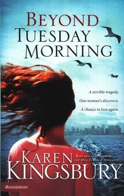 Beyond Tuesday Morning, 911 Series #2   -     By: Karen Kingsbury