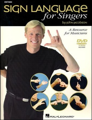 Sign Language for Singers (Book/CD)   -     By: John Jacobson